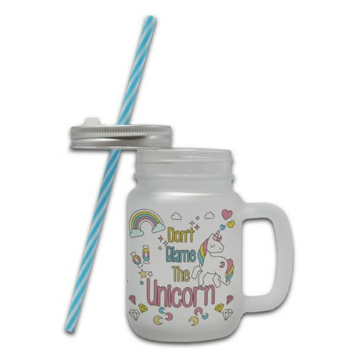 Don't Blame The Unicorn.. Novelty Mason Jar Mug